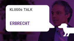 Erbrecht | KLUGOs Talk