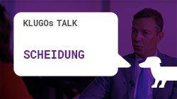 Scheidung | KLUGOs Talk