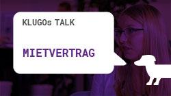 Mietvertrag | KLUGOs Talk