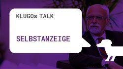 Selbstanzeige im Steuerrecht | KLUGOs Talk