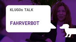 Fahrverbot | KLUGOs Talk