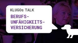 Berufsunfähigkeitsversicherung | KLUGOs Talk