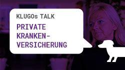 Private Krankenversicherung | KLUGOs Talk