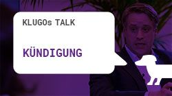 Vorschaubild Youtube-Video KLUGOs Talk Kündigung